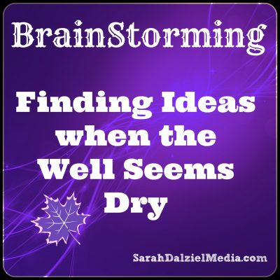 Brainstorming: Finding ideas when the well seems dry