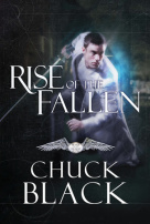 Book Review of Rise of the Fallen by Chuck Black
