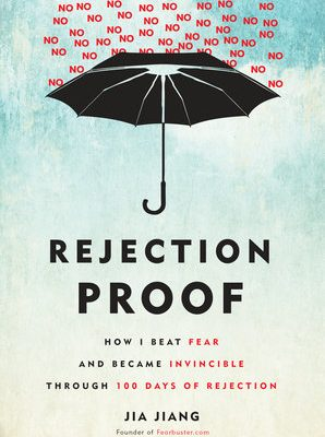 Book Review of Rejection Proof by Jia Jiang