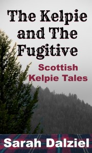 The Kelpie and the Fugitive_Bookcover2