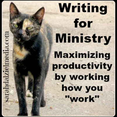 Writing for Ministry: Working how you Work
