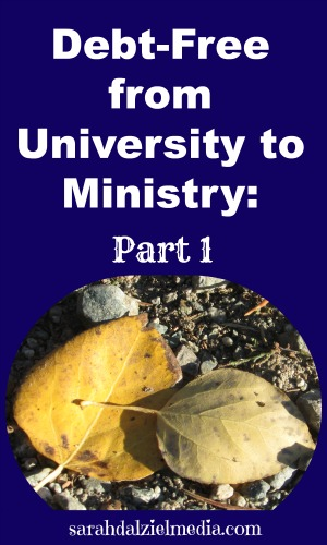 Debt Free from University To Ministry Part One
