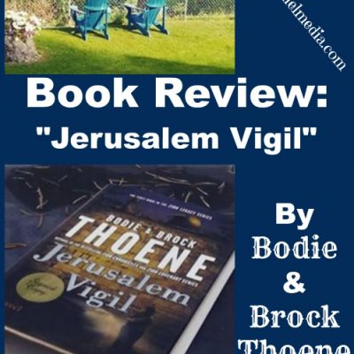 Book Review: Jerusalem Vigil by Bodie and Brock Thoene