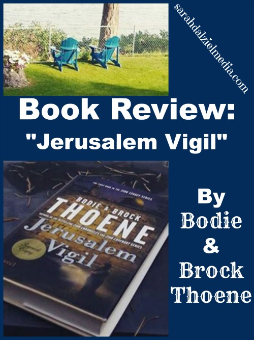 Review of Jerusalem Vigil by Bodie and Brock Thoene