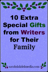 10 Extra Special Gifts from Writers for Their Family