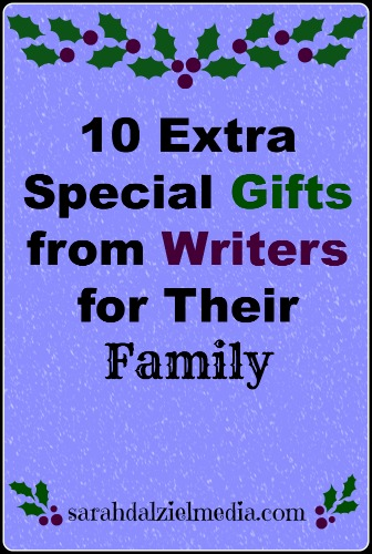 10 Special Gifts from Writers for their Family and Friends