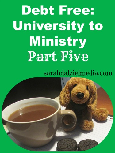 Debt Free University to Ministry Part Five