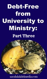 Debt Free University to Ministry: Part 3, Value based spending