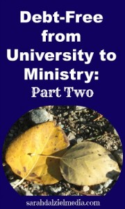 Debt Free University to Ministry: How Your Values and Philosophy of Learning Impact Your Actions