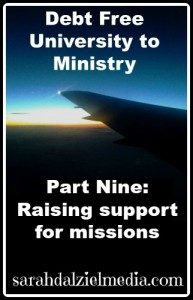 Debt Free University to Ministry Part Nine: Raising support for volunteer missions