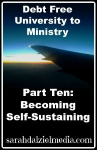 Debt-Free University to Ministry Part Ten: Becoming Self-Sustaining