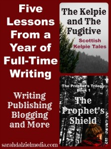 Five Lessons Learned From My First Year of Full-Time Writing