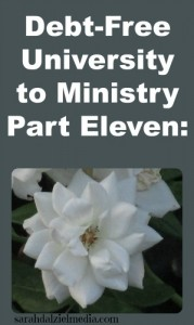 Debt-Free University to Ministry Part Eleven: Remaining true to your ministry calling