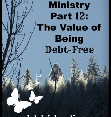 "Debt-Free University to Ministry Part Twelve: The value of ""freedom"" in ministry"