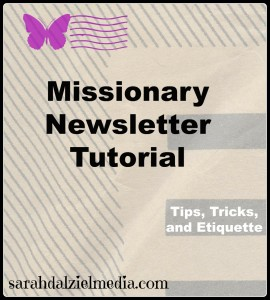 missionary-newsletter-tutorial_tips-tricks-and-etiquette